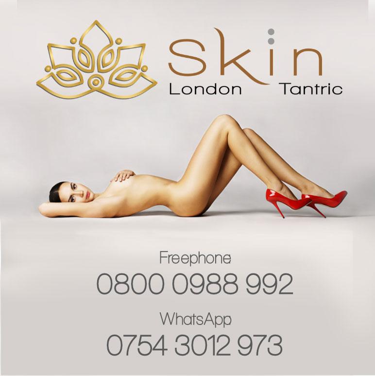 Skin London Tantric